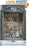 GRAFFITI: More Letters (GRAFFITI Photo Trips Book 8)