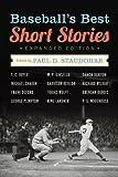 Baseballs Best Short Stories (Sportings Best Short Stories series)
