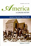 img - for America: A Concise History 4e V1 & Going to the Source 2e V1 book / textbook / text book