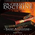 On Christian Doctrine (       UNABRIDGED) by Saint Augustine Narrated by Simon Vance