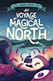 The Voyage to Magical North