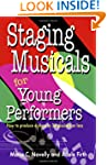Staging Musicals For Young Performers...