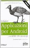 Sviluppare applicazioni per Android con HTML, CSS e Java Script
