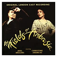 The Fields of Ambrosia - Original London Cast Recording