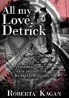 All My Love, Detrick: A Historical No…