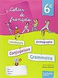 Cahier de français 6e - édition 2013