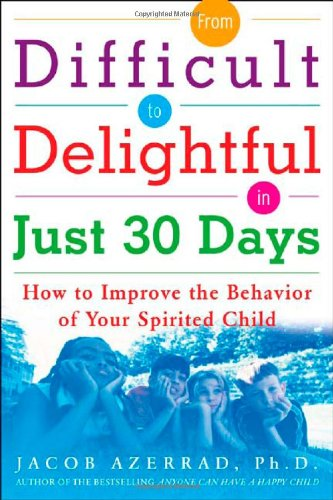FROM-DIFFICULT-TO-DELIGHTFUL-IN-JUST-30-DAYS-HOW-TO-IMPROVE-By-Jacob-Azerrad