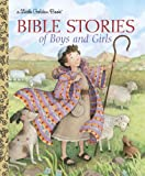 Bible Stories of Boys and Girls (Little Golden Book)