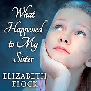 What Happened to My Sister Audiobook