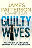 Guilty Wives (0099550180) by James Patterson