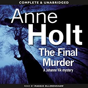 The Final Murder | [Anne Holt]