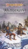 Wanderlust (Dragonlance: The Meetings Sextet Vol. 2) (1560761156) by Mary Kirchoff