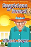 img - for Suspicions at Sunset: A Bess Bullock Retirement Home Mystery book / textbook / text book