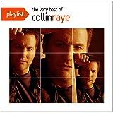 Playlist: The Very Best of Collin Raye