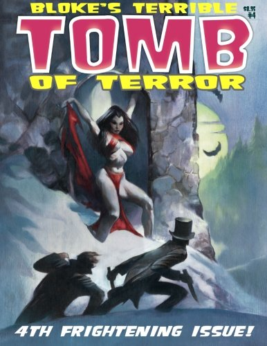 Bloke's Terrible Tomb Of Terror #4 PDF