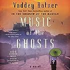 Music of the Ghosts Hörbuch von Vaddey Ratner Gesprochen von: Jennifer Ikeda, Vaddey Ratner - afterword