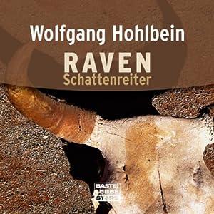 Schattenreiter (Raven 1) Hörbuch