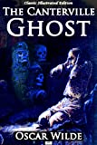 img - for The Canterville Ghost (Classic Illustrated Edition) book / textbook / text book