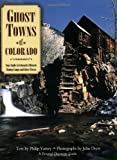 Ghost Towns of Colorado (Pictorial Discovery Guides)