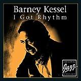 echange, troc Barney Kessel - I Got Rhythm