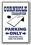 CORNHOLE CHAMPION Parking Sign boards…