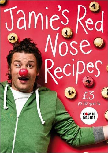 Jamie's Red Nose Recipes (Comic Relief 2009)