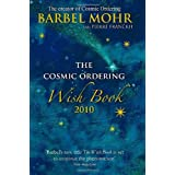 The Cosmic Ordering Wish Book 2010by Barbel Mohr