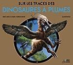 Sur les Traces des Dinosaures � Plumes