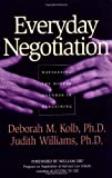 Everyday Negotiation: Navigating the Hidden Agendas in Bargaining