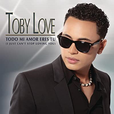 Todo Mi Amor Eres Tú (I Just Can't Stop Loving You)