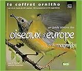 Le coffret Ornitho : Un guide sonore des oiseaux d'Europe et du Maghreb...