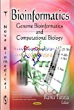 img - for Bioinformatics: Genome Bioinformatics and Computational Biology (DNA and Rna: Properties and Modifications, Functions and Interactions, Recombination and Applications: Genetics - Research and Issues) book / textbook / text book