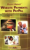 img - for Happy About Website Payments with PayPal: Answers to Over 40 of the Most Commonly Asked Questions book / textbook / text book
