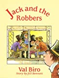 Jack and the Robbers (0192722743) by Biro, Val