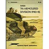British 7th Armoured Division 1940-45 - Vanguard 1 (8001) ~ John Sandars