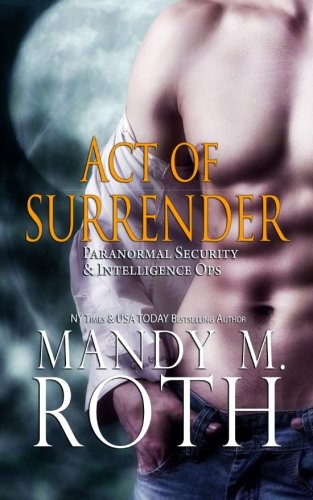 Act of Surrender (Psi-Ops / Immortal Ops)