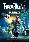 Perry Rhodan Neo 78: Der Mutantenj�ger: Staffel: Protektorat Erde (Perry Rhodan Neo Paket)
