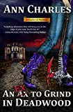An Ex to Grind in Deadwood (Deadwood Humorous Mystery Book 5)