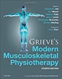 img - for Grieve's Modern Musculoskeletal Physiotherapy, 4e book / textbook / text book