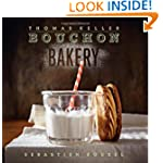 Thomas Keller – Bouchon Baker