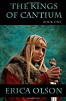 The Kings of Cantium: Book One
