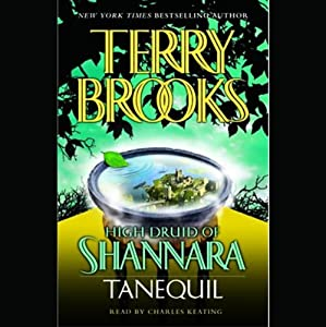 Tanequil: High Druid of Shannara, Book 2 | [Terry Brooks]