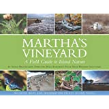 Martha's Vineyard: A Field Guide to Island Nature