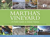img - for Martha's Vineyard: A Field Guide to Island Nature book / textbook / text book