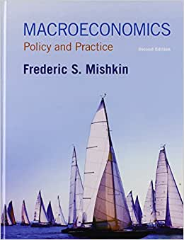 Macroeconomics: Policy And Practice Plus NEW MyEconLab With Pearson EText -- Access Card Package (2nd Edition)