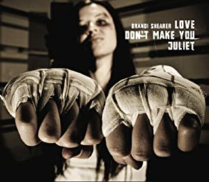 Love Don't Make You Juliet