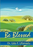 img - for Be Blessed book / textbook / text book