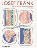 Image de Josef Frank 1885 - 1967: Eine Moderne der Unordnung