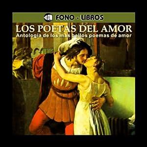 Los Poetas del Amor [The Poets of Love] Audiobook