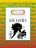 Johannes Brahms (Getting to Know the World's Greatest Composers) (0516210564) by Venezia, Mike
